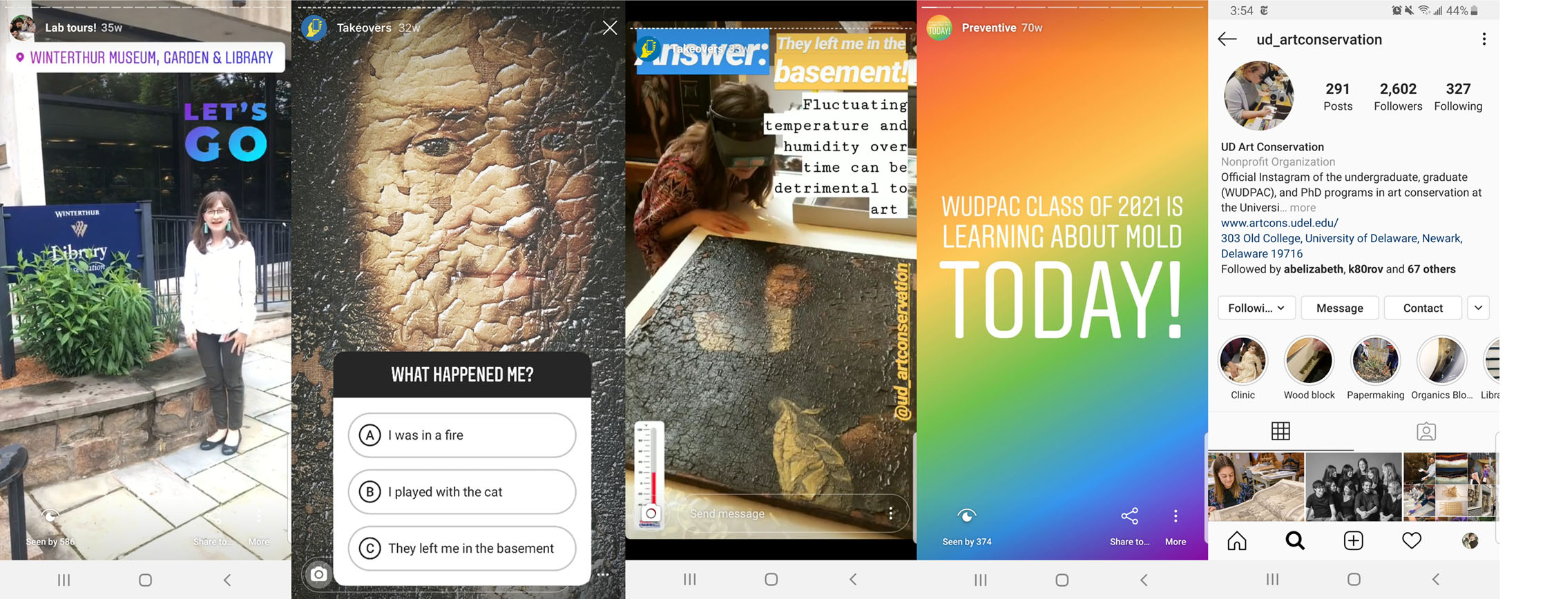Instagram Stories compilation (left to right): Example of a student hosting a lab tour walk-through. Example of a quiz feature with question (2nd image) and answer (3rd image) revealed in a second post. Example post showing large text emphasized by a bright background. Example showing where Story highlights appear in the titled circles above the main feed posts.  Images courtesy of Melissa King and Marie Descrochers.